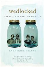Wedlocked (Sexual Cultures)