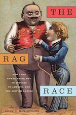 The Rag Race (The Goldstein-Goren Series in American Jewish History)