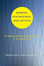Gender, Psychology, and Justice af Corinne C. Datchi