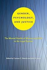Gender, Psychology, and Justice (Psychology and Crime)