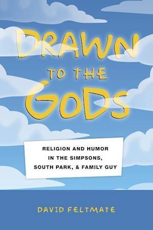 Bog, hardback Drawn to the Gods af David Feltmate
