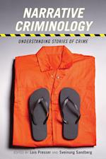 Narrative Criminology (Alternative Criminology)