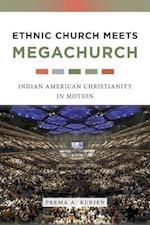 Ethnic Church Meets Megachurch af Prema A. Kurien