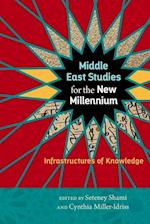 Middle East Studies for the New Millennium (Social Science Research Council)