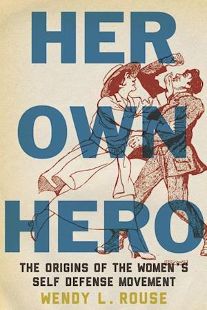 Bog, hardback Her Own Hero af Wendy Rouse