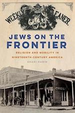 Jews on the Frontier (North American Religions)