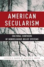 American Secularism af Joseph O. Baker
