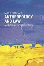Anthropology and Law af Mark Goodale