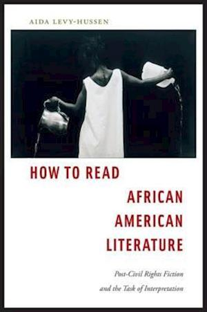 How to Read African American Literature af Aida Levy-Hussen