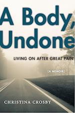 A Body, Undone (Sexual Cultures)
