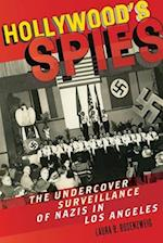 Hollywood's Spies (The Goldstein-Goren Series in American Jewish History)