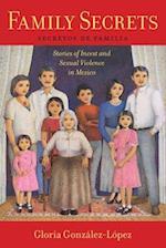 Family Secrets af Gloria Gonzalez-Lopez