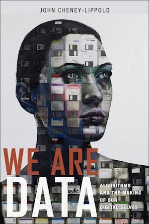 Bog, hardback We Are Data af John Cheney-Lippold