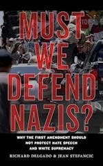Must We Defend Nazis?