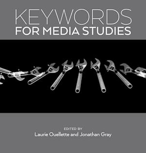 Bog, paperback Keywords for Media Studies af Laurie Ouellette