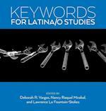 Keywords for Latina/O Studies