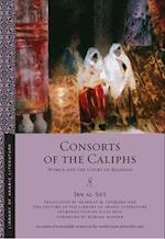 Consorts of the Caliphs af Shawkat M. Toorawa