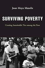 Surviving Poverty: Creating Sustainable Ties among the Poor af Joan Maya Mazelis