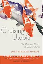 Cruising Utopia, 10th Anniversary Edition