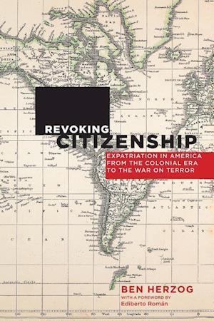 Bog, paperback Revoking Citizenship af Ben Herzog