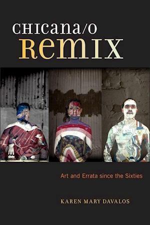 Chicana/o Remix