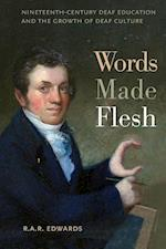 Words Made Flesh (The History of Disability)