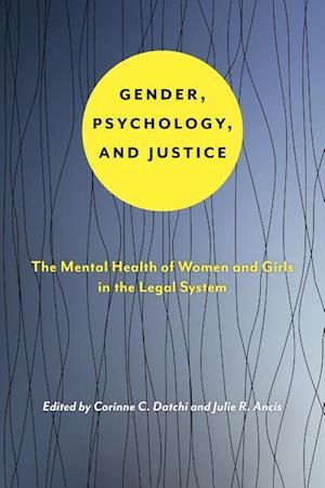 Bog, paperback Gender, Psychology, and Justice af Corinne C. Datchi