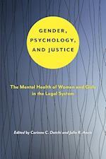 Gender, Psychology, and Justice af Corinne C. Datchi