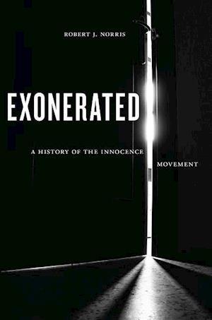 Bog, hardback Exonerated af Robert J. Norris
