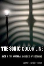 The Sonic Color Line af Jennifer Lynn Stoever
