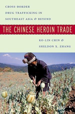 The Chinese Heroin Trade