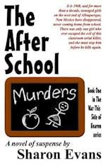 The After School Murders