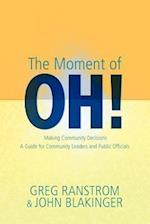 The Moment of Oh!