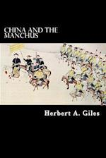 China and the Manchus af Herbert a. Giles