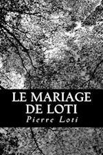 Le Mariage de Loti