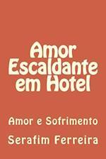 Amor Escaldante Em Hotel