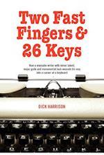 Two Fast Fingers & 26 Keys