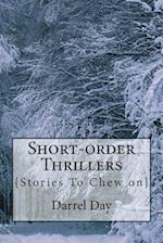Short-Order Thrillers af MR Darrel R. Day Jr