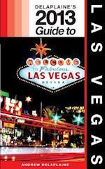 Delaplaine's 2013 Guide to Las Vegas