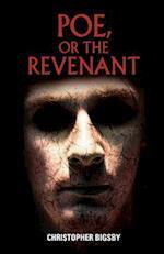 Poe, or the Revenant