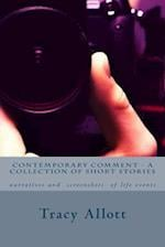 Contemporary Comment - A Collection of Short Stories