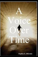 A Voice Over Time af Sophia E. Digonis