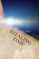 Stealing Time af Stephanie Rabig