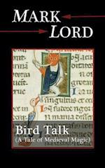 Bird Talk af Mark Lord