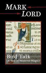 Bird Talk af Mark Lord