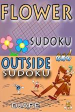Flower Sudoku and Outside Sudoku