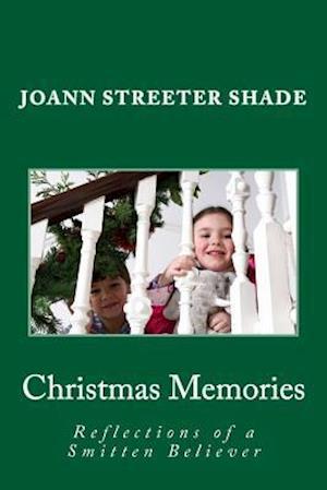 Bog, paperback Christmas Memories af Joann Streeter Shade