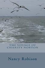 The Voyage of Charity Norton af Nancy Robison