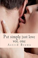 Put Simply Just Love af Astrid Brown