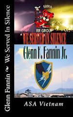 We Served in Silence af MR Glenn K. Fannin Jr